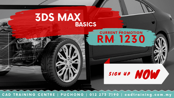 3DS Max basics 2-day short course with CIDB points . CADTRAINING.COM.MY