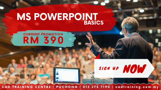 Microsoft PowerPoint Basics | MS PowerPoint | 1-day short course with CIDB points . CADTRAINING.COM.MY