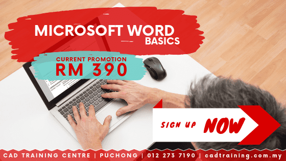 Microsoft Word Basics | MS Word | 1-day short course with CIDB points . CADTRAINING.COM.MY