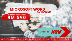 Microsoft Word Advanced | MS Word | 1-day short course with CIDB points . CADTRAINING.COM.MY